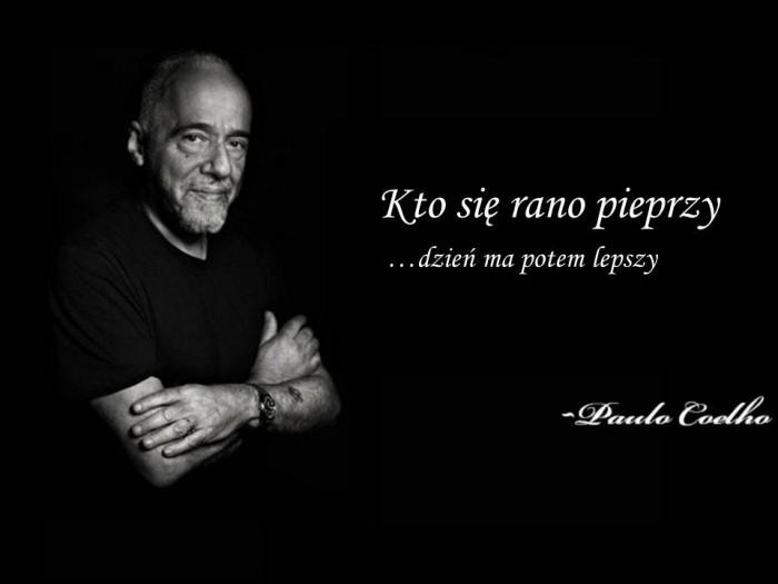 Paulo Coelho Cytat Na Dzi Chamskopl