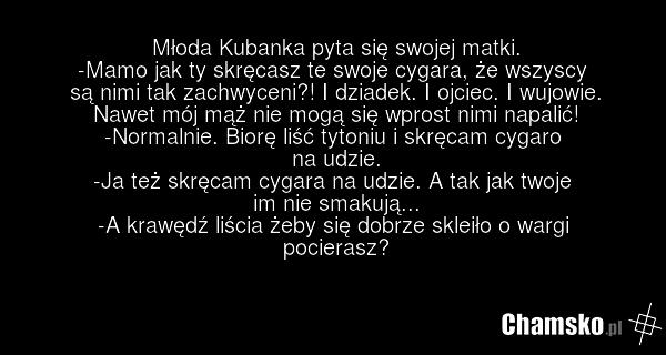 [Obrazek: 0_1_83203_Dobre_cygarko_nie_jest_zle_przez_zlomek.png]