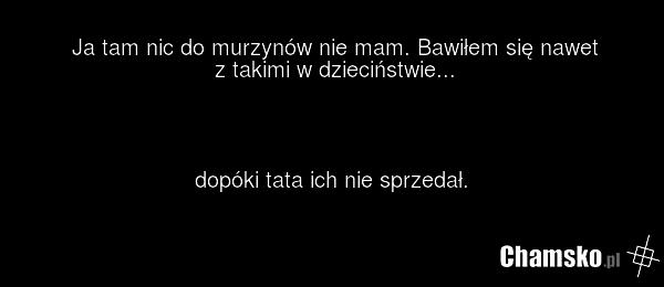 [Obrazek: 0_1_92103_Murzyni_przez_pluszowymis.png]